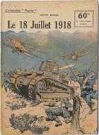COLLECTION PATRIE - 14/18 - N° 130 LE 18 JUILLET 1918 - Libros, Revistas, Cómics