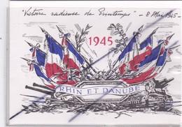 """Menu; Rhin Et Danube 1945.""""Victoire Radieuse De Printemps -8 Mai 1945 .Argentan (61)1er Octobre 1995 Mr Paul PICOT) - Menükarten"""