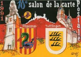 VAR DRAGUIGNAN SALON CP ILLUSTRATEUR  MARC LENZI  JUMELAGE AVEC TUTTLINGEN - Bourses & Salons De Collections