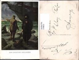 579853,Künstler Ak Ferd. Leeke Richard Wagner Der Fliegende Holländer Sage Pub M. Mun - Märchen, Sagen & Legenden