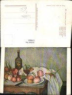 579909,Künstler Ak Paul Cezanne Zwiebeln U. Flasche Stillleben Essen - Küchenrezepte
