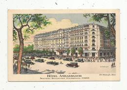 Cp, Hôtel & Restaurants, 75, Paris , Hôtel AMBASSADOR ,vierge , Nouveau Boulevard Haussmann - Hotels & Restaurants