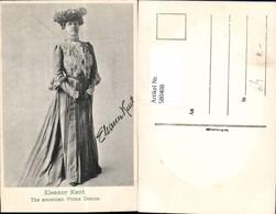 580408,Eleanor Kent The American Prima Donna Opernsänger Oper - Ansichtskarten