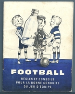 LIVRET PÉDAGOGIQUE FOOTBALL - COMITÉ NATIONAL DE PROPAGANDE DES PRODUITS LAITIERS FRANÇAIS - Books