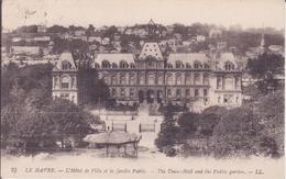 CPA - 75. LE HAVRE L'hôtel De Ville Et Le Jardin Public - Le Havre