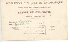 Brevet Federation Francaise De Gymnastique Lycée Voltaire Paris  1956.1957 - Diplômes & Bulletins Scolaires