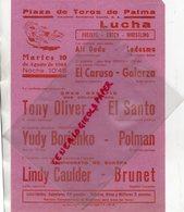 ESPAGNE- MALLORCA-PALMA-PLAZAS DE TOROS-10-8-1965-LUTTE- LUCHA-EL CARUSO-GALARZA-TONY OLIVER-EL SANTO-POLMAN-CAULDER- - Programmi