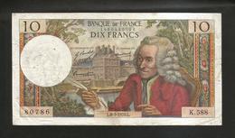 FRANCE - BANQUE De FRANCE - 10 Francs VOLTAIRE ( L. 8 / 5 / 1970 ) Serie: K. 588 - 1962-1997 ''Francs''