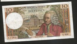 FRANCE - BANQUE De FRANCE - 10 Francs VOLTAIRE ( H. 7 / 9 / 1972 ) Serie: Q. 806 - 1962-1997 ''Francs''