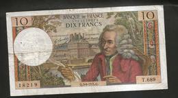 FRANCE - BANQUE De FRANCE - 10 Francs VOLTAIRE ( Q. 3 / 6 / 1971 ) Serie: T. 689 - 1962-1997 ''Francs''