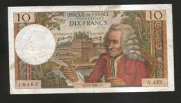 FRANCE - BANQUE De FRANCE - 10 Francs VOLTAIRE ( A. 5 / 9 / 1968 ) Serie: V. 422 - 1962-1997 ''Francs''