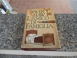 L'amico Di Famiglia - Irwin Shaw - Classici