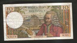 FRANCE - BANQUE De FRANCE - 10 Francs VOLTAIRE ( F. 5 / 11 / 1971 ) Serie: B. 711 - 1962-1997 ''Francs''