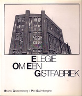 ELEGIE OM EEN GISTFABRIEK In BRUGGE ©1985 32pp & 22 Foto's Bruno Couwenberg Heemkunde Geschiedenis ANTIQUARIAAT Z742 - Brugge