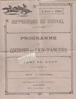 49 - LION D'ANGERS  - Programme Des Courses Du 28/08/1922  ( 4 Pages 22,5 Cm X 27,5 Cm ) - Programs