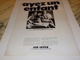 ANCIENNE PUBLICITE AYEZ UN ENFANT LIGNE AERIENNE AIR INTER 1969 - Publicités