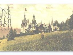 CASTEL PELES Colour Litho Sent 1908 W. Splendid CASTEL PELES Handstamp - Romania