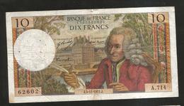FRANCE - BANQUE De FRANCE - 10 Francs VOLTAIRE ( J. 5 / 11 / 1971 ) Serie: A. 714 - 1962-1997 ''Francs''