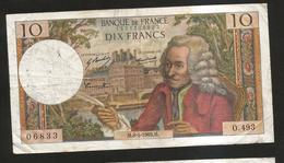 FRANCE - BANQUE De FRANCE - 10 Francs VOLTAIRE ( M. 8 / 5 / 1969 ) Serie: O. 493 - 1962-1997 ''Francs''