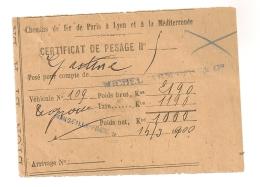 1900 CERTIFICAT DE PESAGE MARSEILLE PRADO / CHEMIN DE FER DE PARIS A LYON A LA MEDITERRANEE PLM  B92 - Railway