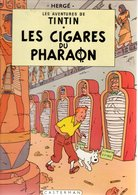B.D.TINTIN - LES CIGARES DU PHARAON  1966 - Tintin