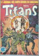 TITANS Reliure N° 17  ( N° 49 + 50 + 51 ) - LA GUERRE DES ETOILES   - 1983 - Titans
