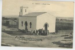 AFRIQUE - ALGERIE - ARZEW - L'Ecole Arabe - Other Cities