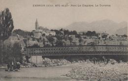 EMBRUN - Pont De La Clapière - La Durance - Embrun