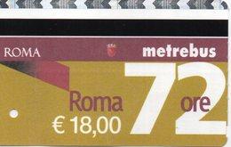PASS TRANSPORT METREBUS 72 H ROMA - Métro
