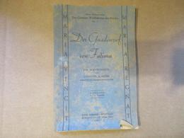 Der Gnadenruf Von Fatima (Chanoine A. Meyer) éditions Apostolat - Ribeauvillé (Haut Rhin) De 1957 - Livres, BD, Revues