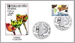 FERIA DO VIÑO DO ROSAL - WINE FAIR. O Rosal, Galicia, 2015 - Vinos Y Alcoholes