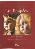 Les Poupées De Gérard Etienbled, Photographies De Jean-Claude Amiel De 1999 Des Editions Hermé. - Dolls