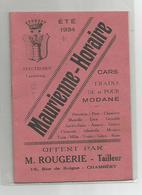 Petit Livret Savoie 73 Maurienne Horaire Electrobus Lanslebourg Cars Trains Pour De Modane Moutiers Chamonix ..été 1934 - Rhône-Alpes