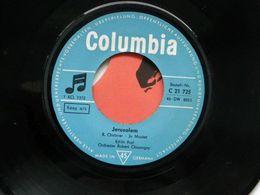 SP Edith Piaf  / Jerusalem /- Non, Je Ne Regrette Rien  Columbia - Hard Rock & Metal