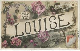 PRENOM - LOUISE - Cachet De La Poste 1909 - Prénoms