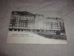 SUISSE MONTREUX PALACE HOTEL EN CONSTRUCTION FIN JANVIER 1906 OUVERTURE EN MARS - VD Vaud