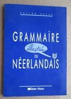 Grammaire Illustrée Du Néerlandais - Gaston Rosen - Didier Hatier - Livres, BD, Revues