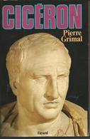 Pierre GRIMAL  Cicéron - Histoire
