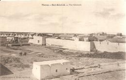 Ber - Réchid . Maroc . Vue Générale . - Maroc