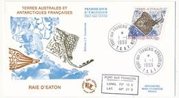 TAAF - Enveloppe FDC - Raie D'Eaton - Port Aux Français Kerguelen - 1.1.1999 - FDC