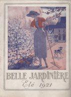 Paris : Catalogue BELLE JARDINIERE été 1921  (CAT 1153) - Advertising