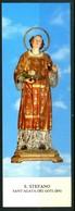 SANTINO - Santo.Stefano -  Venerato In Sant'Agata De' Goti (BN) - Images Religieuses