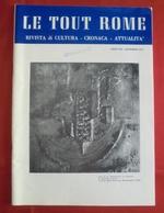 Rivista LE TOUT ROME, Anno XXX, N. 6-7-8, Novembre 1979 - OTTIMA RVS-3 - Libri, Riviste, Fumetti