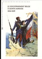 2015, DOCUMENT OFFICIEL DE LA POSTE: Le Gouvernement Belge à Saint Adresse, 1914 1918 - Documents De La Poste