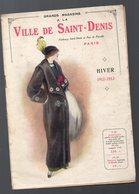 Paris Rus St Denis Catalogue A LA VILLE DE SAINT DENIS Hiver 1912-1913 (CAT 1161) - Publicités