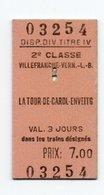 Pappfahrkarte  (Frankreich): Villefranche Vern - La Tour De Carol Enveitg - Bahn