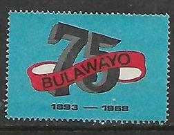 Rhodesia, Bulawayo 75 , 1893 - 1968, Label, Unused, No Gum - Southern Rhodesia (...-1964)