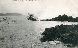 FRANCE - Saint-Marlo - Shipwraeck Of The Ferry Steamship HILDA 1905 - Naufrage De Hilda - Catastrofi