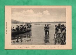 Afrique   Congo Français Republique Centrafrcaine Banghi Bangui Le Ravitaillement En Pirogues Pour Le Haut Fleuve - Zentralafrik. Republik