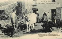 - Vendée- Ref-E547- Patois Vendéen - Depart Pour La Foire - Dernieres Recommandations -  Fermiers - Ferme - Vache - - Unclassified